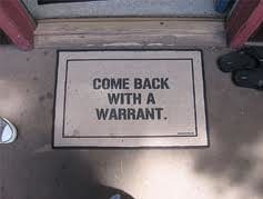 Come Back With A Warrant